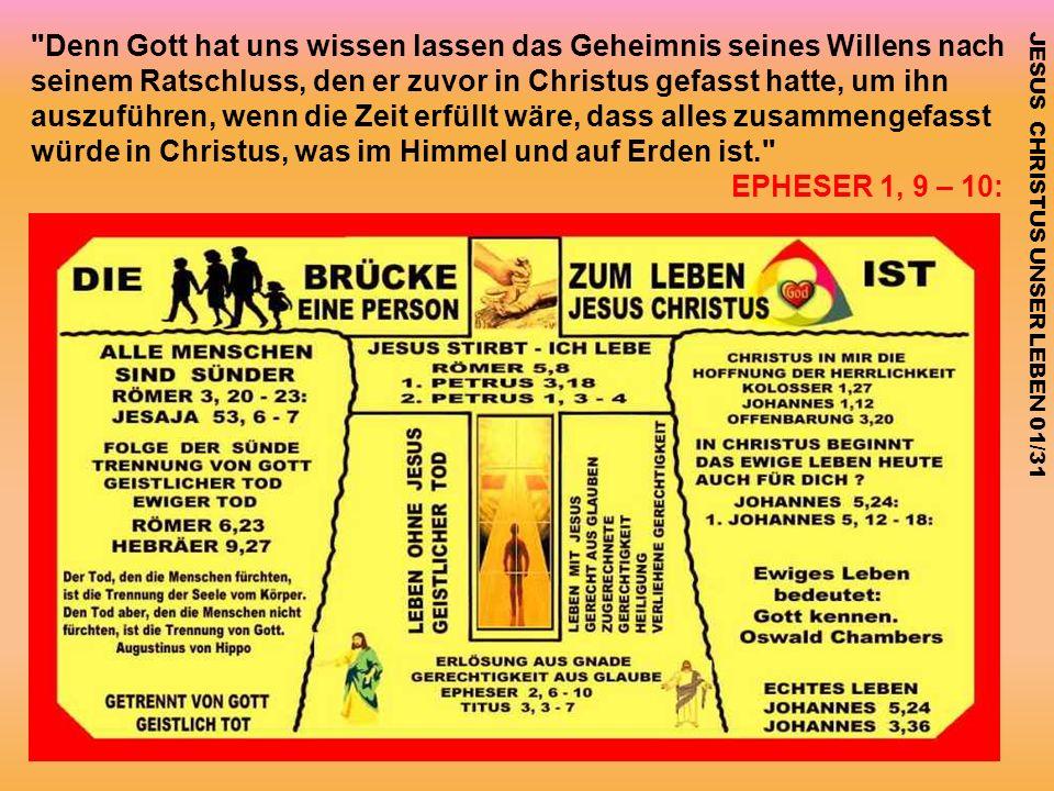 EPHESER 1, 9 – 10: JESUS CHRISTUS UNSER LEBEN 01/31