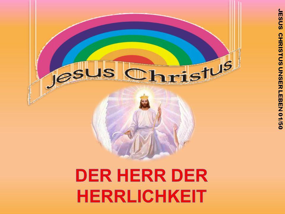 JESUS CHRISTUS UNSER LEBEN 01/50