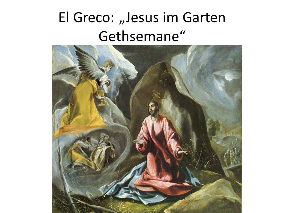 El Greco: Jesus im Garten Gethsemane
