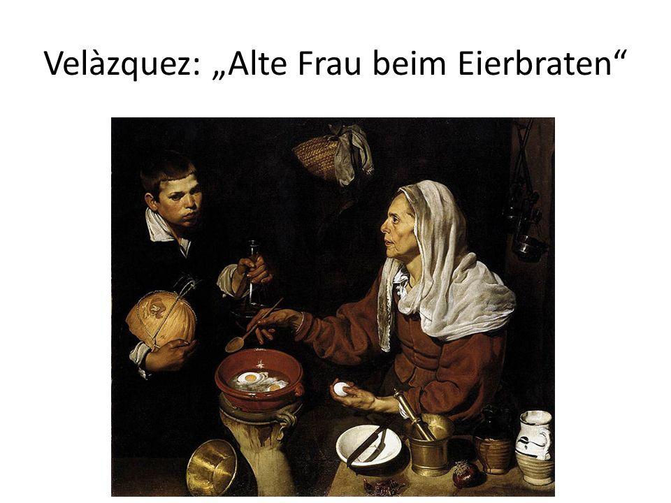 Velàzquez: Alte Frau beim Eierbraten