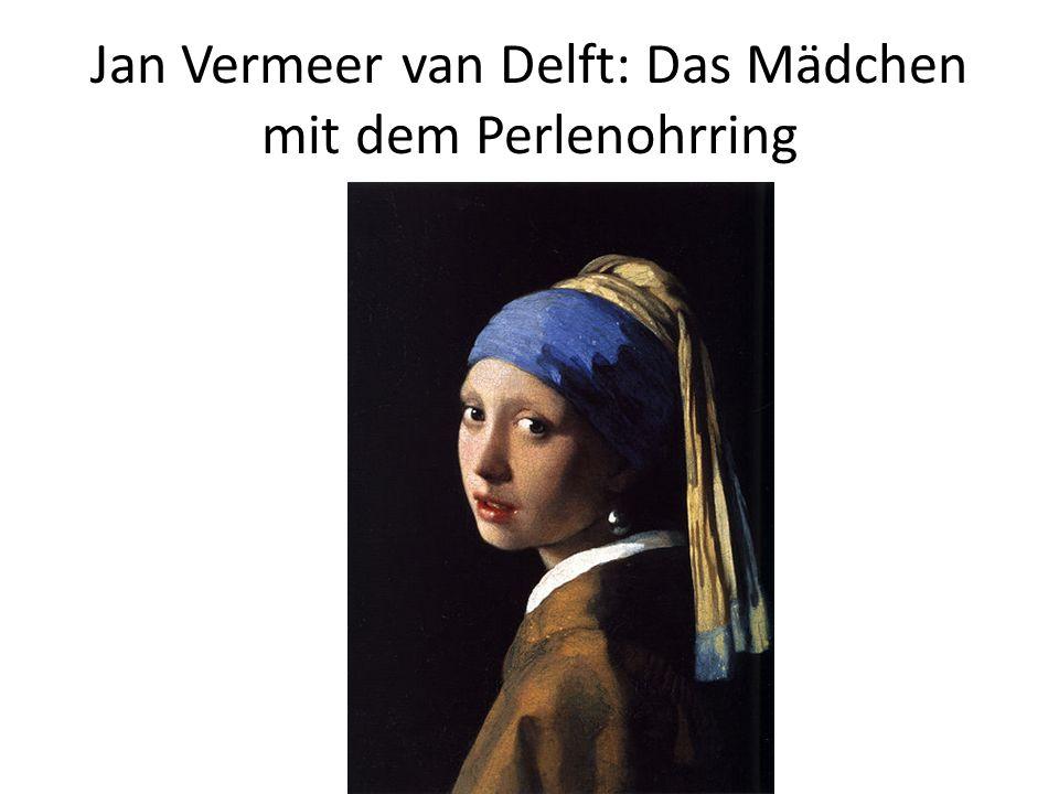 Jan Vermeer van Delft: Das Mädchen mit dem Perlenohrring