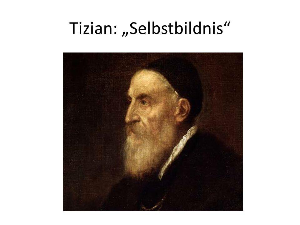 Tizian: Selbstbildnis
