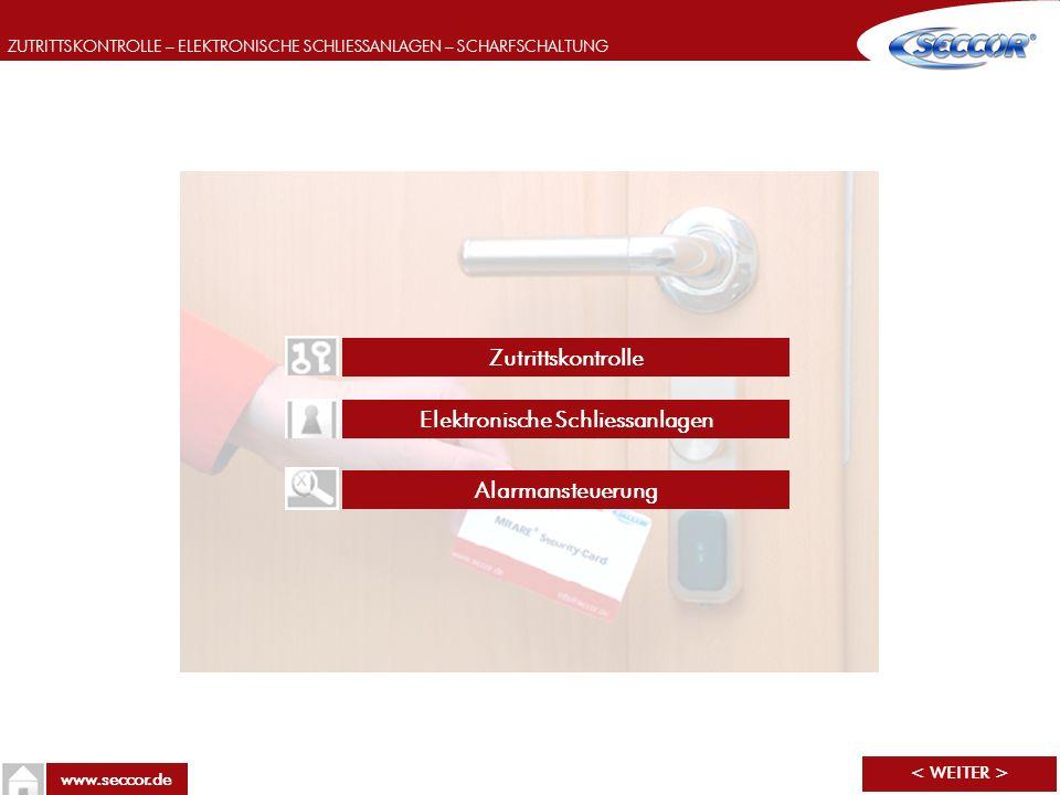 ZUTRITTSKONTROLLE – ELEKTRONISCHE SCHLIESSANLAGEN – SCHARFSCHALTUNG www.seccor.de Elektronische Schliessanlagen Alarmansteuerung Zutrittskontrolle