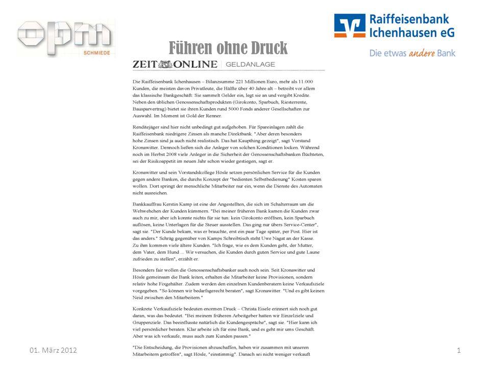 Führen ohne Druck 01. März 20121 Vorstandsmitglied der Raiffeisenbank Ichenhausen: Ernst Kronawitter