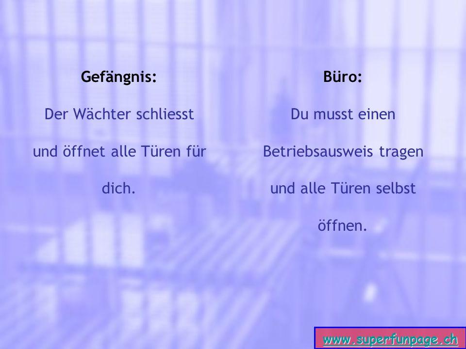 www.superfunpage.ch Gefängnis: Der Wächter schliesst und öffnet alle Türen für dich.