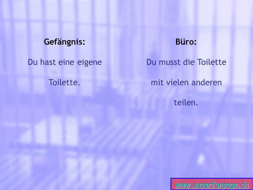 www.superfunpage.ch Gefängnis: Du hast eine eigene Toilette.