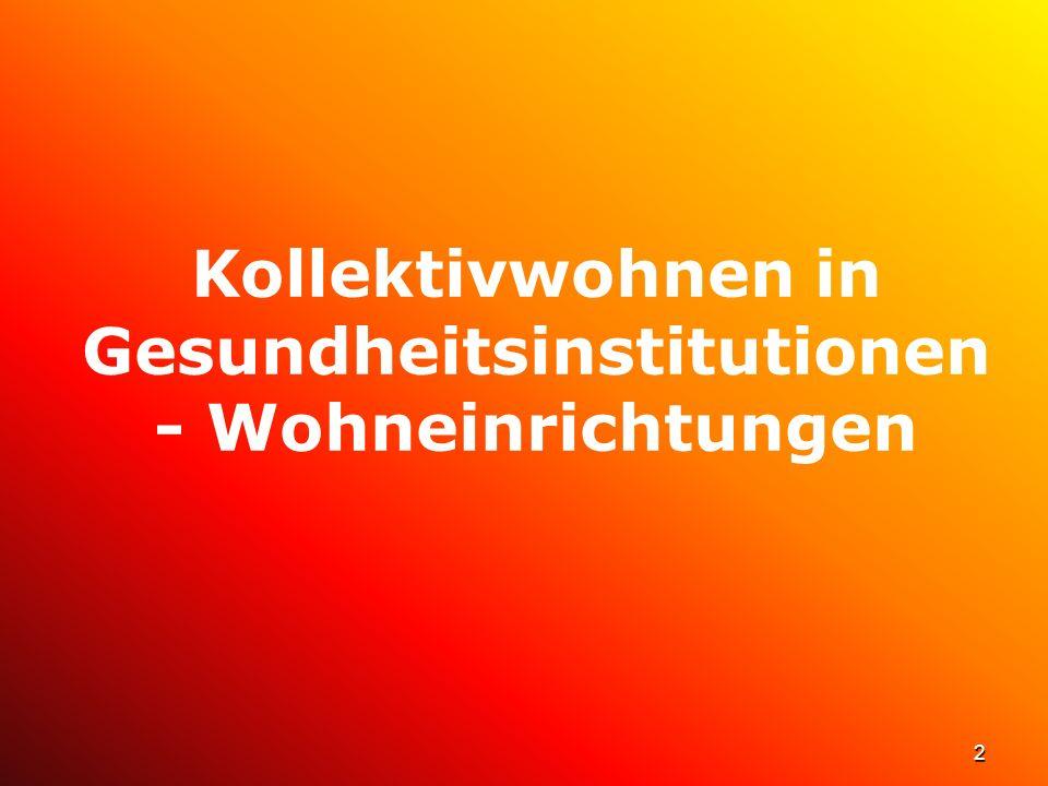 2 Kollektivwohnen in Gesundheitsinstitutionen - Wohneinrichtungen