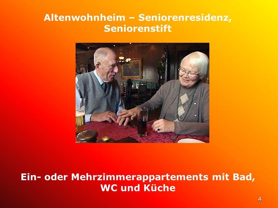 5 Altenwohnheim – Seniorenresidenz, Seniorenstift Gemeinschaftsräume zur gemeinsamen Benutzung