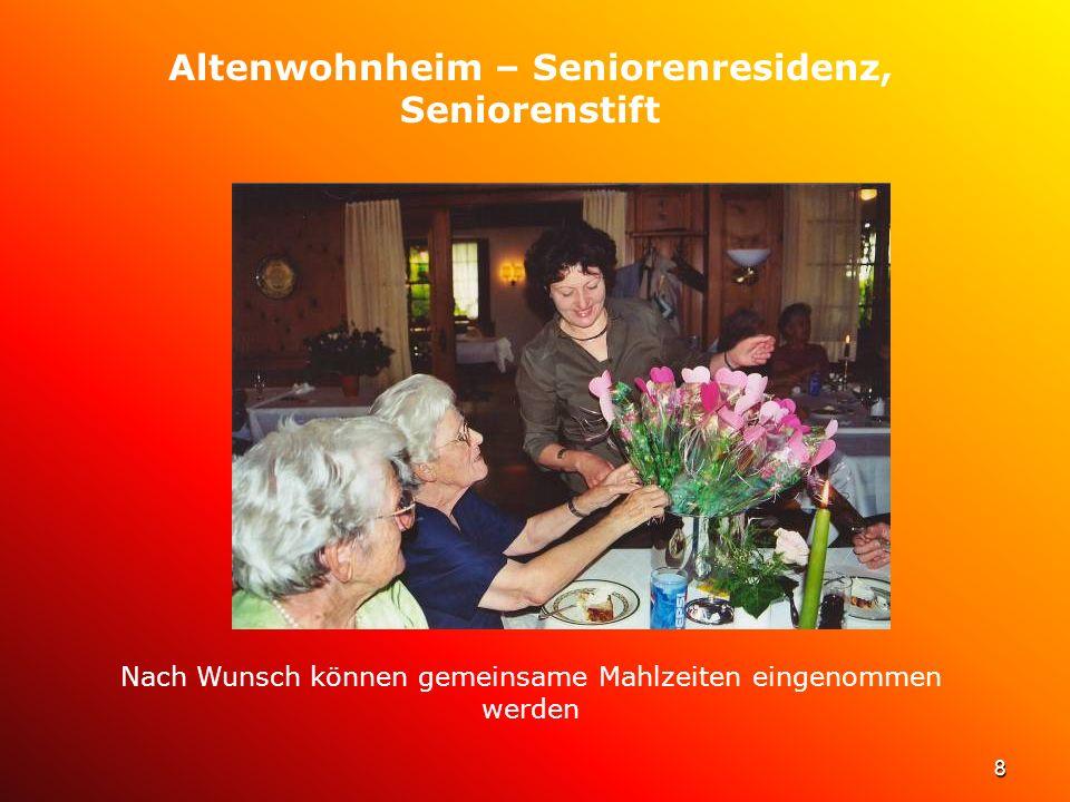 9 Altenwohnheim – Seniorenresidenz, Seniorenstift Bei Bedarf vorübergehende Verpflegung, Betreuung und Pflege möglich