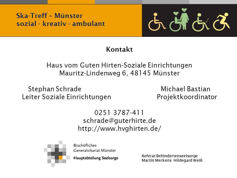 Referat Behindertenseelsorge Martin Merkens Hildegard Weiß Kontakt Haus vom Guten Hirten-Soziale Einrichtungen Mauritz-Lindenweg 6, 48145 Münster Step