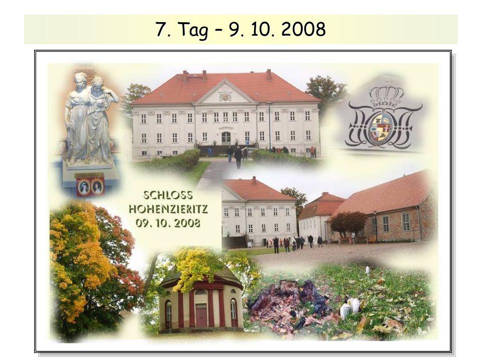 7. Tag – 9. 10. 2008