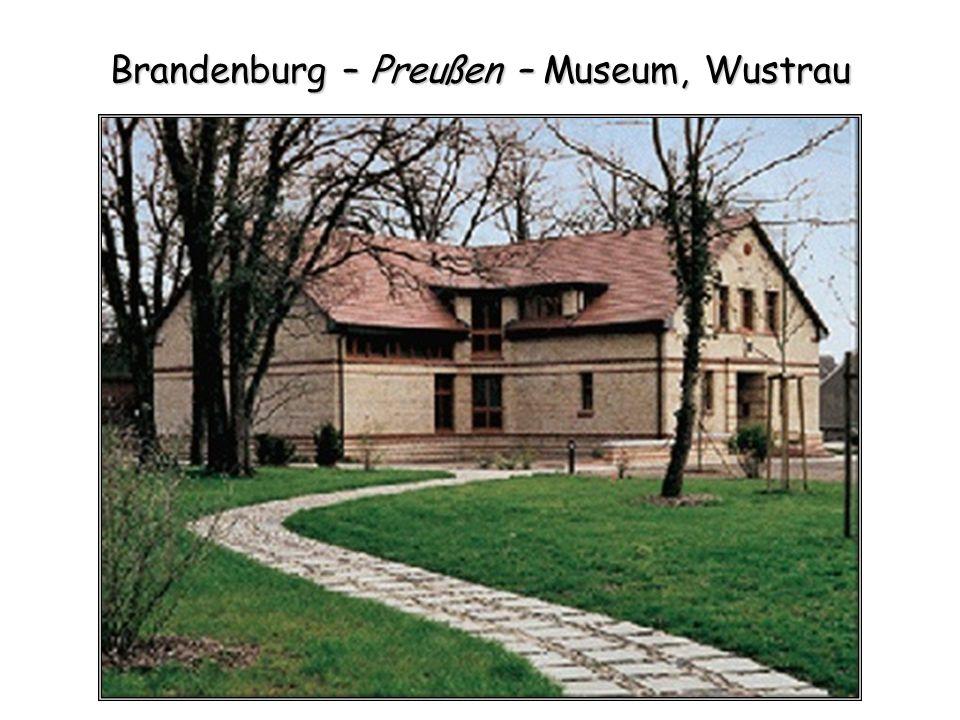 Brandenburg – Preußen – Museum, Wustrau