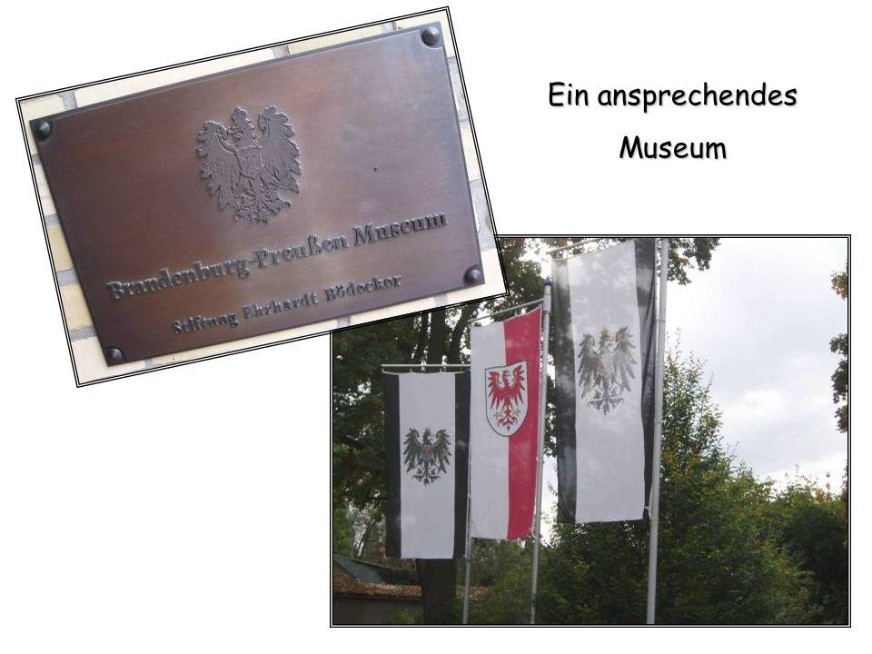 Ein ansprechendes Museum