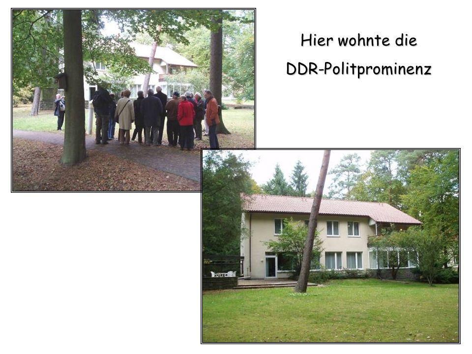Hier wohnte die DDR-Politprominenz