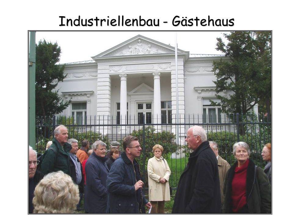 Industriellenbau - Gästehaus