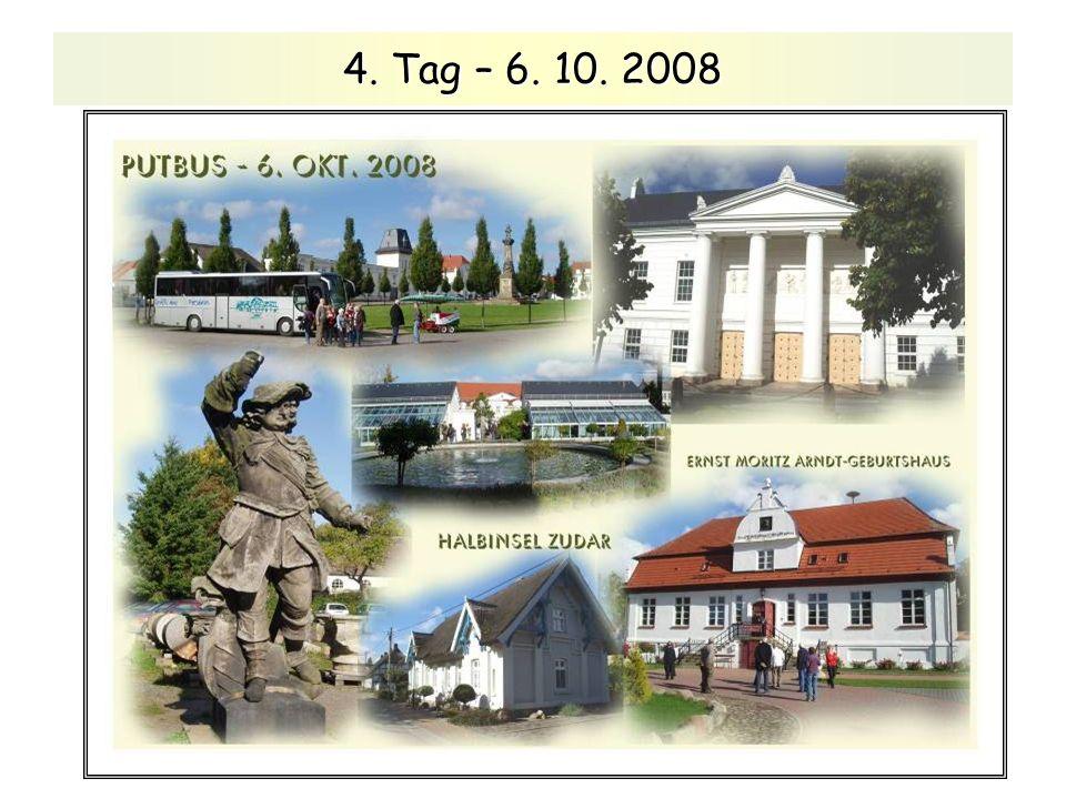 4. Tag – 6. 10. 2008