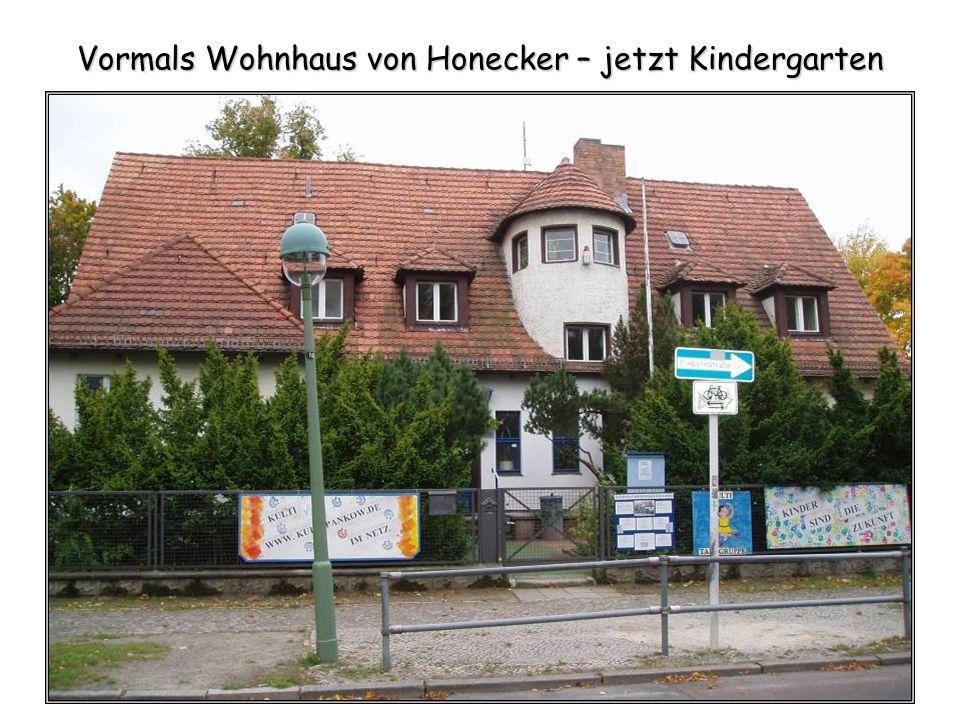 Vormals Wohnhaus von Honecker – jetzt Kindergarten