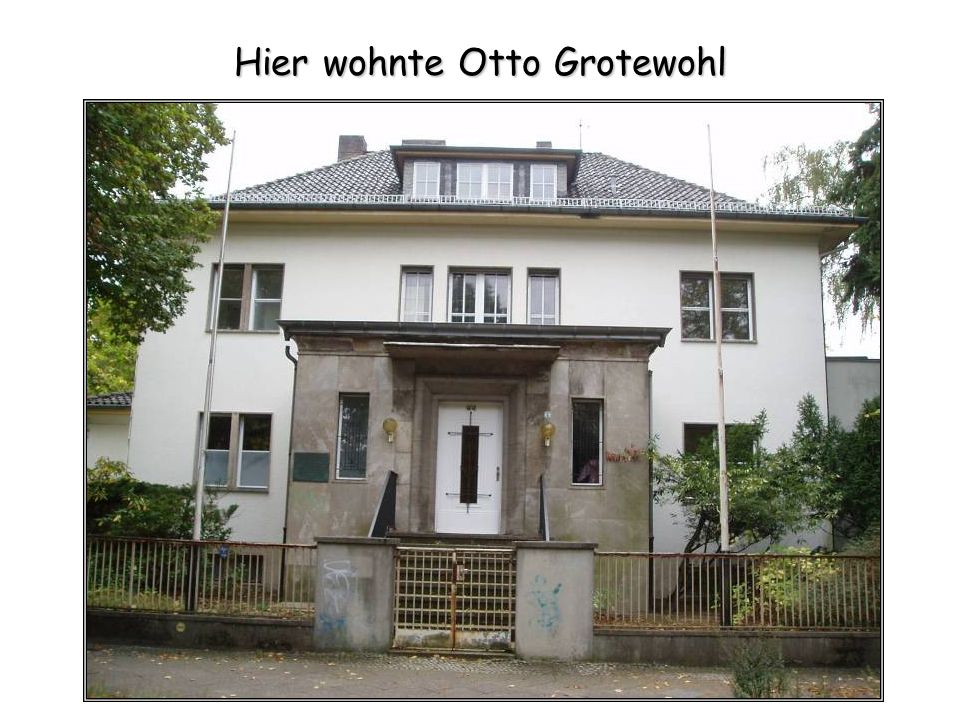 Hier wohnte Otto Grotewohl