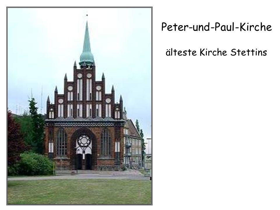 Peter-und-Paul-Kirche älteste Kirche Stettins