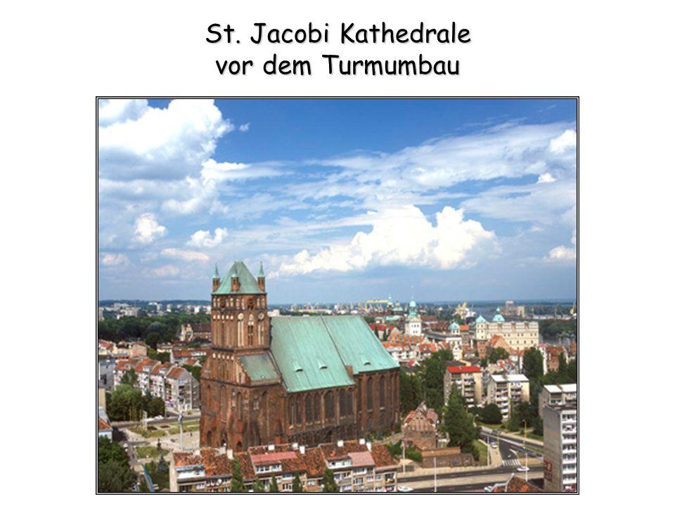 St. Jacobi Kathedrale vor dem Turmumbau