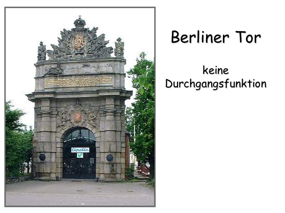 Berliner Tor keine Durchgangsfunktion