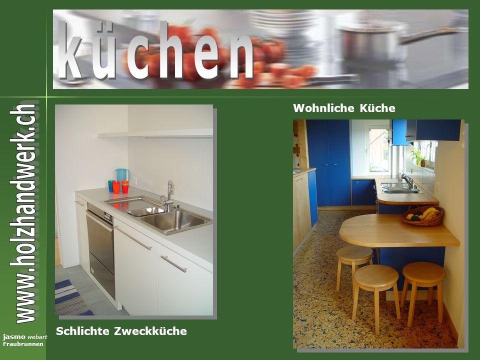 jasmo webart Fraubrunnen Schlichte Zweckküche Wohnliche Küche
