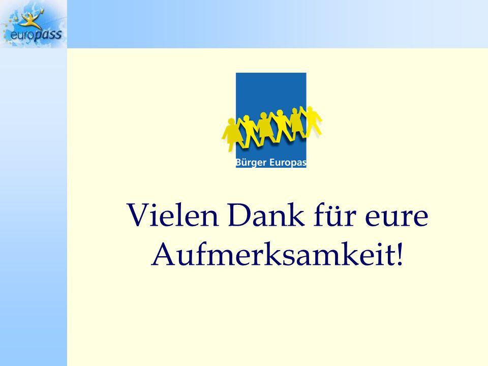 Vielen Dank für eure Aufmerksamkeit! euro pass Sprachenpass