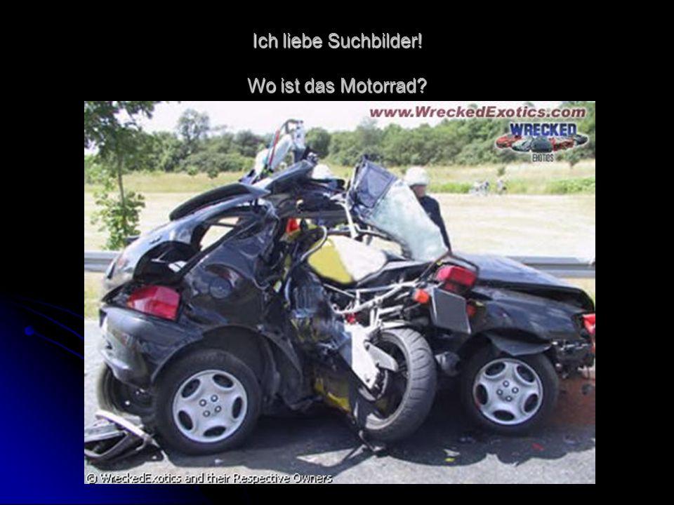 Ich liebe Suchbilder! Wo ist das Motorrad?