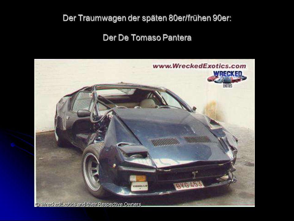 Der Traumwagen der späten 80er/frühen 90er: Der De Tomaso Pantera