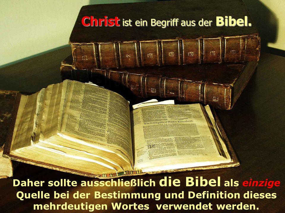 In der Apostelgeschichte, Kapitel 11, Vers 26, steht: Und es wurden die Jünger zuerst in Antiochien Christen genannt.