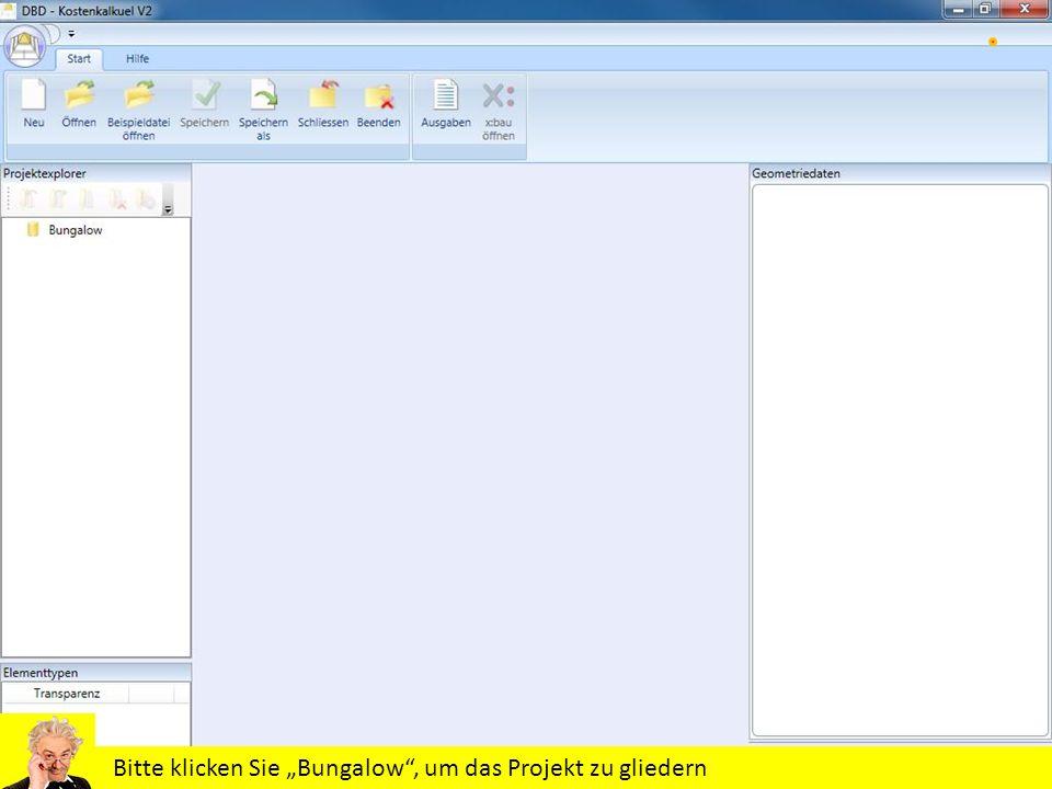 Bitte klicken Sie Bungalow, um das Projekt zu gliedern