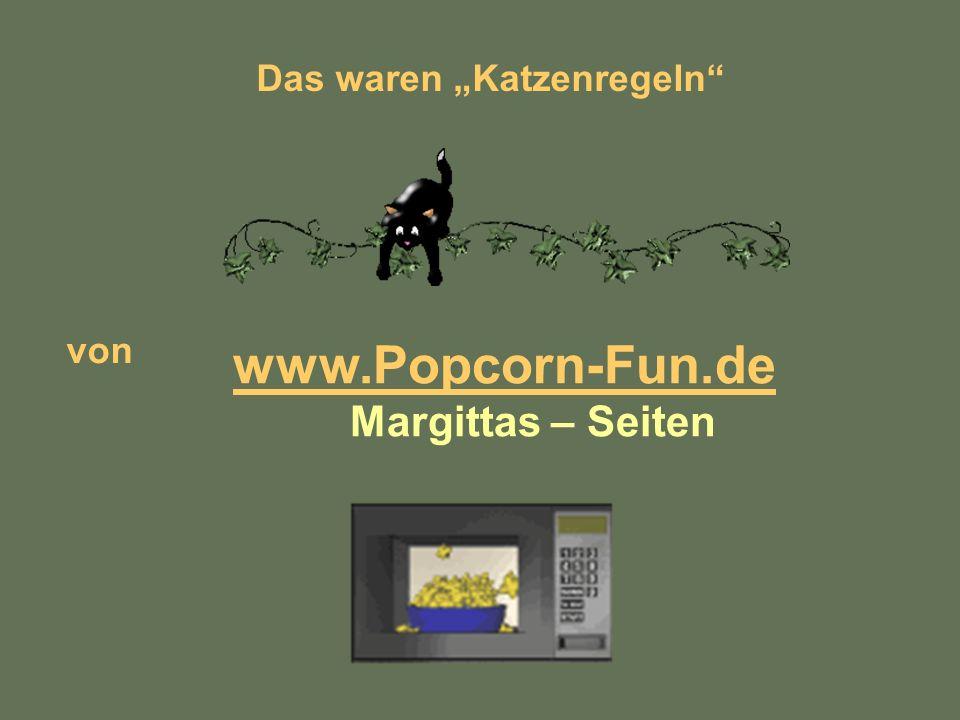 Das waren Katzenregeln von www.Popcorn-Fun.de Margittas – Seiten