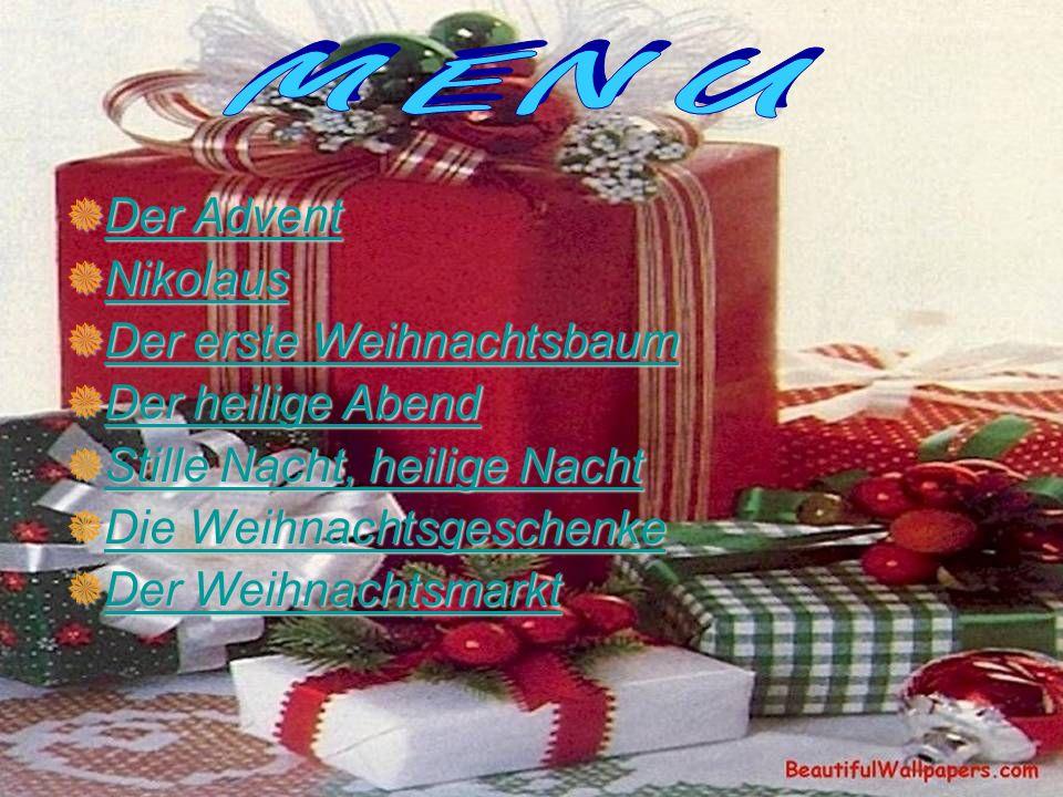 Der Advent Er beginnt mit dem 4.Sonntag vor dem 25.
