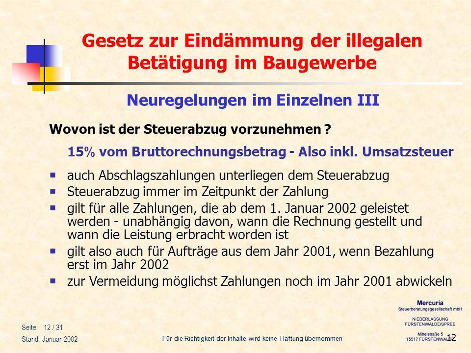 Gesetz zur Eindämmung der illegalen Betätigung im Baugewerbe Für die Richtigkeit der Inhalte wird keine Haftung übernommen Seite: 12 / 31 Stand: Janua