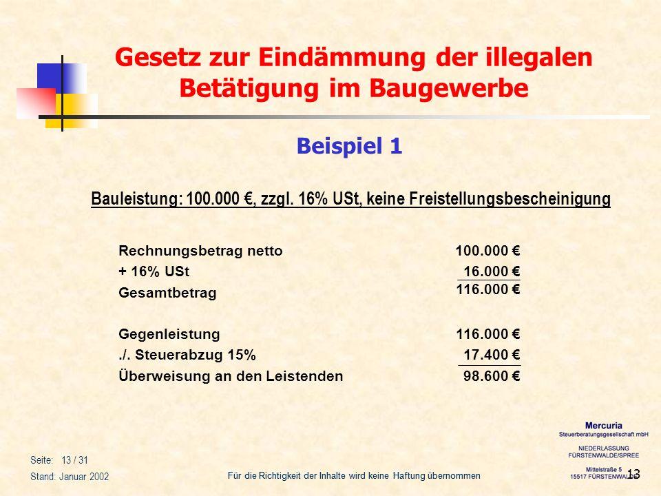 Gesetz zur Eindämmung der illegalen Betätigung im Baugewerbe Für die Richtigkeit der Inhalte wird keine Haftung übernommen Seite: 13 / 31 Stand: Janua
