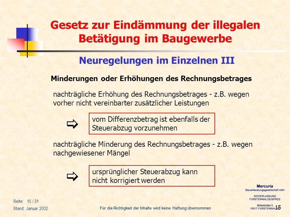 Gesetz zur Eindämmung der illegalen Betätigung im Baugewerbe Für die Richtigkeit der Inhalte wird keine Haftung übernommen Seite: 15 / 31 Stand: Janua