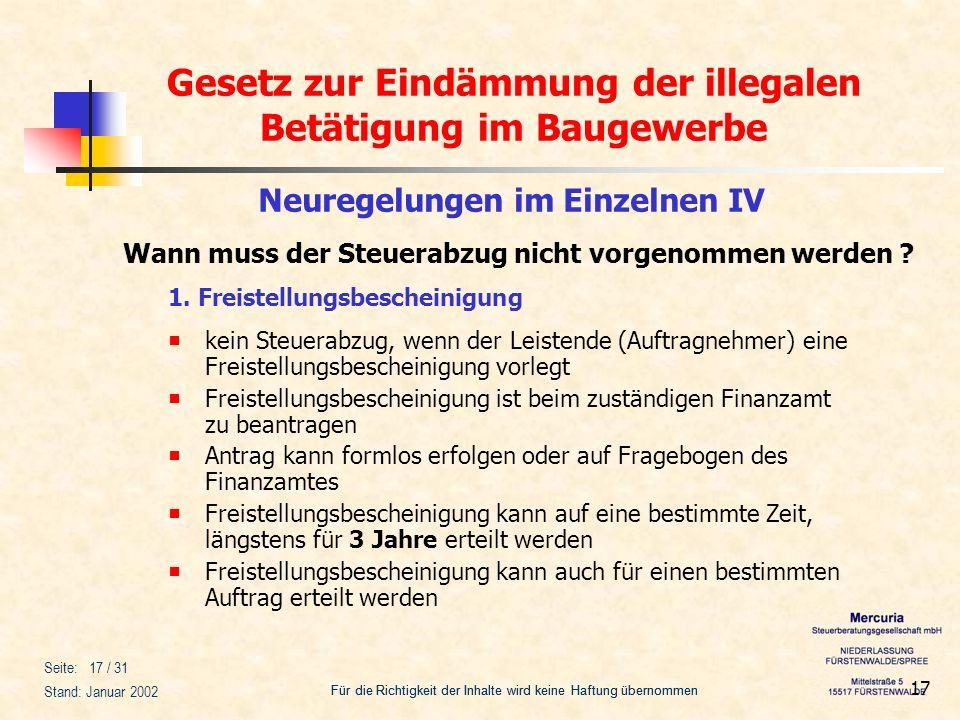 Gesetz zur Eindämmung der illegalen Betätigung im Baugewerbe Für die Richtigkeit der Inhalte wird keine Haftung übernommen Seite: 17 / 31 Stand: Janua