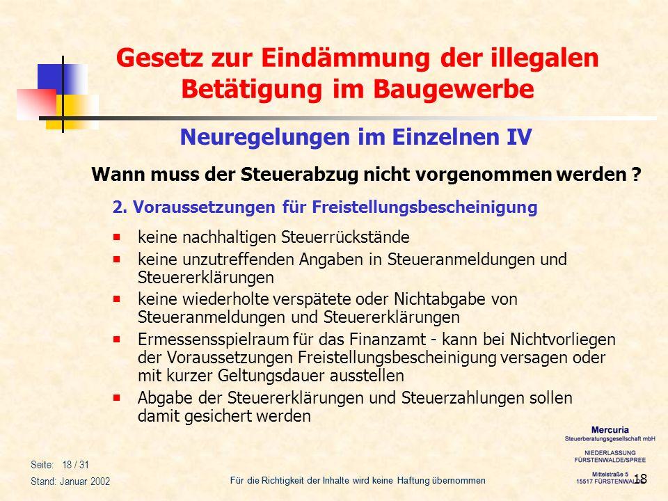 Gesetz zur Eindämmung der illegalen Betätigung im Baugewerbe Für die Richtigkeit der Inhalte wird keine Haftung übernommen Seite: 18 / 31 Stand: Janua