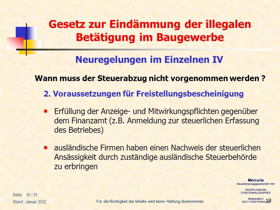 Gesetz zur Eindämmung der illegalen Betätigung im Baugewerbe Für die Richtigkeit der Inhalte wird keine Haftung übernommen Seite: 19 / 31 Stand: Janua