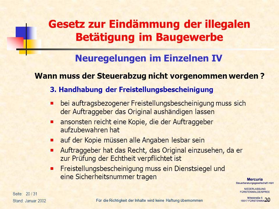 Gesetz zur Eindämmung der illegalen Betätigung im Baugewerbe Für die Richtigkeit der Inhalte wird keine Haftung übernommen Seite: 20 / 31 Stand: Janua