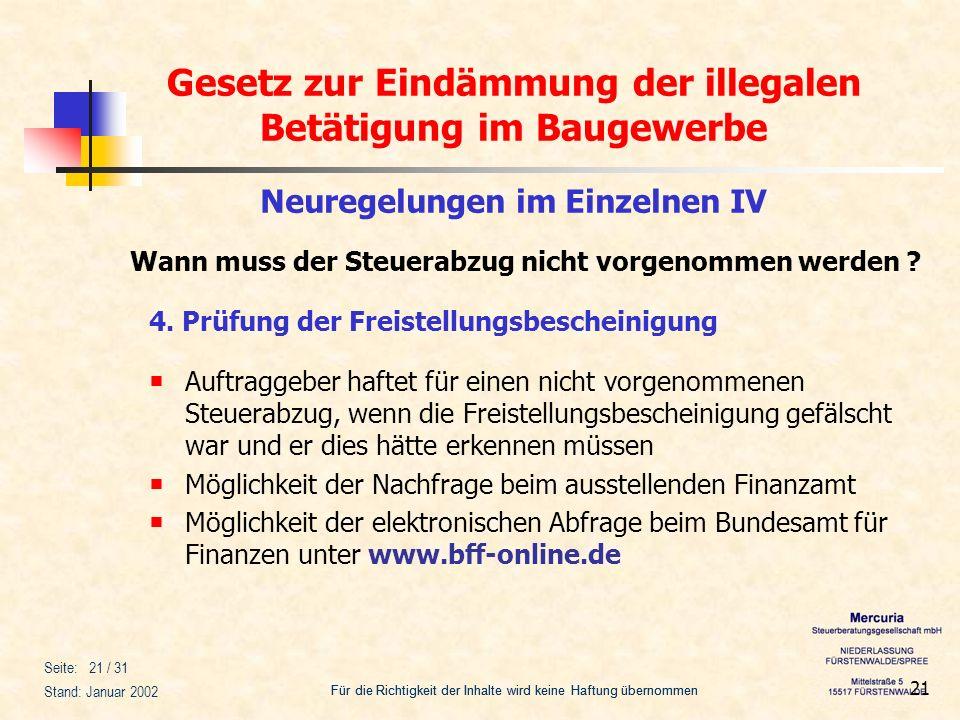 Gesetz zur Eindämmung der illegalen Betätigung im Baugewerbe Für die Richtigkeit der Inhalte wird keine Haftung übernommen Seite: 21 / 31 Stand: Janua