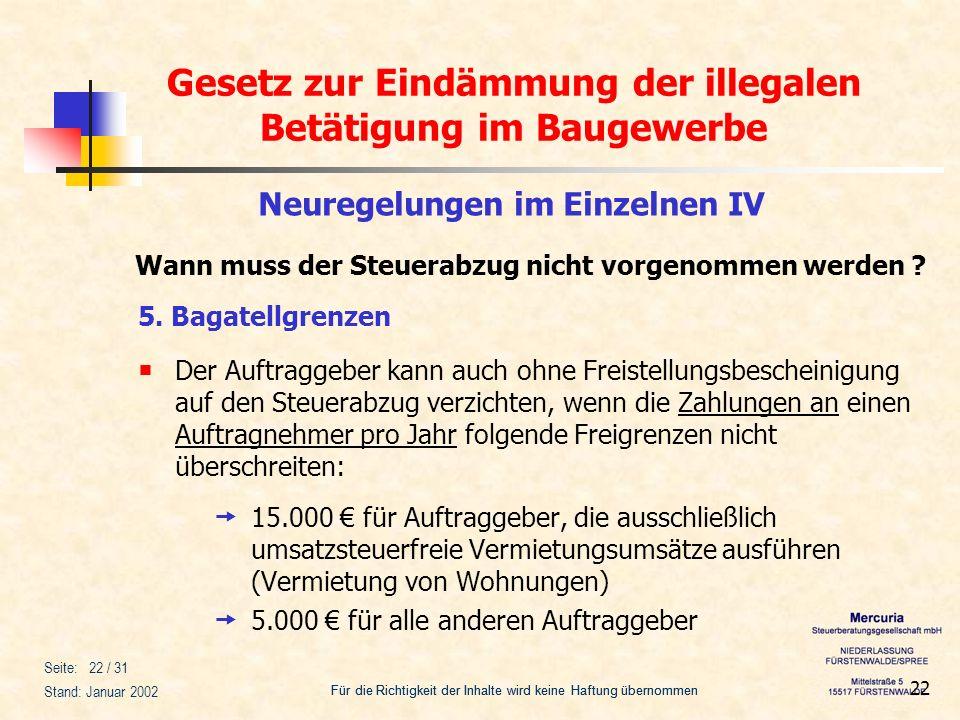 Gesetz zur Eindämmung der illegalen Betätigung im Baugewerbe Für die Richtigkeit der Inhalte wird keine Haftung übernommen Seite: 22 / 31 Stand: Janua