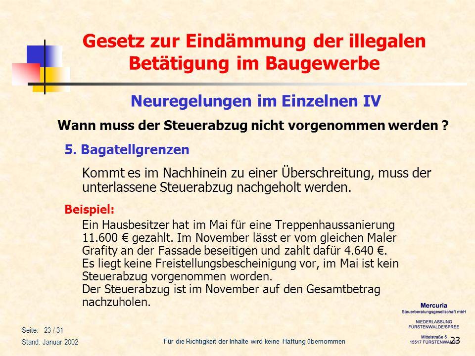 Gesetz zur Eindämmung der illegalen Betätigung im Baugewerbe Für die Richtigkeit der Inhalte wird keine Haftung übernommen Seite: 23 / 31 Stand: Janua