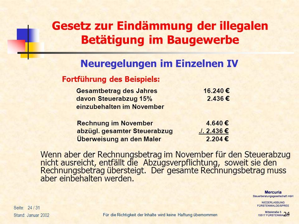 Gesetz zur Eindämmung der illegalen Betätigung im Baugewerbe Für die Richtigkeit der Inhalte wird keine Haftung übernommen Seite: 24 / 31 Stand: Janua