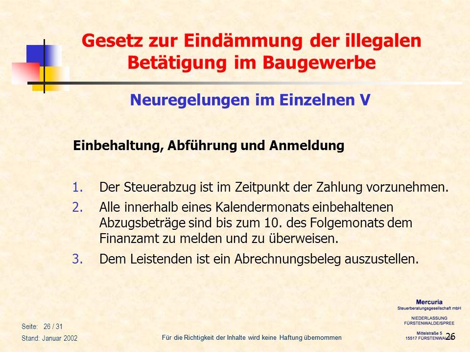 Gesetz zur Eindämmung der illegalen Betätigung im Baugewerbe Für die Richtigkeit der Inhalte wird keine Haftung übernommen Seite: 26 / 31 Stand: Janua