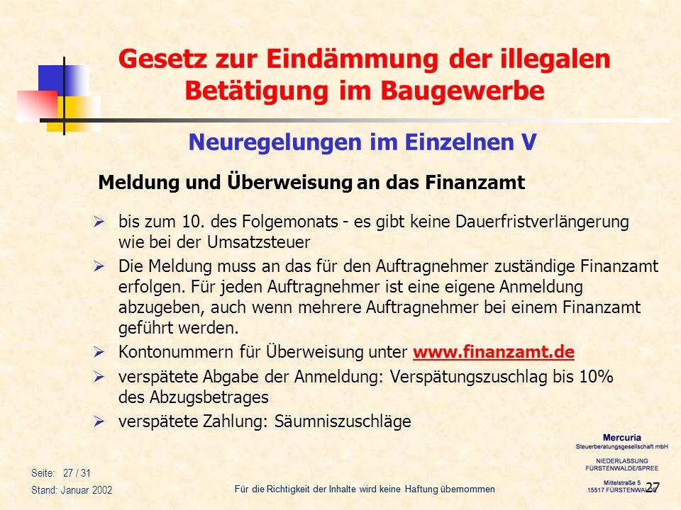 Gesetz zur Eindämmung der illegalen Betätigung im Baugewerbe Für die Richtigkeit der Inhalte wird keine Haftung übernommen Seite: 27 / 31 Stand: Janua