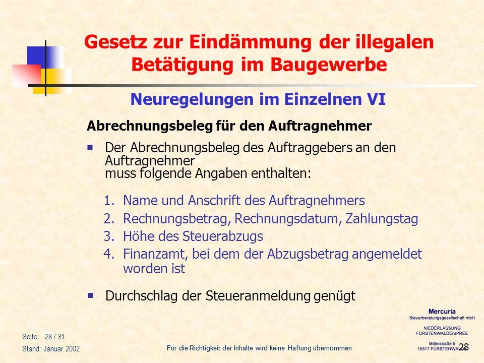 Gesetz zur Eindämmung der illegalen Betätigung im Baugewerbe Für die Richtigkeit der Inhalte wird keine Haftung übernommen Seite: 28 / 31 Stand: Janua