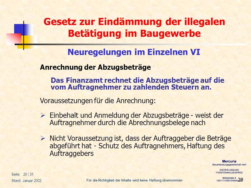 Gesetz zur Eindämmung der illegalen Betätigung im Baugewerbe Für die Richtigkeit der Inhalte wird keine Haftung übernommen Seite: 29 / 31 Stand: Janua