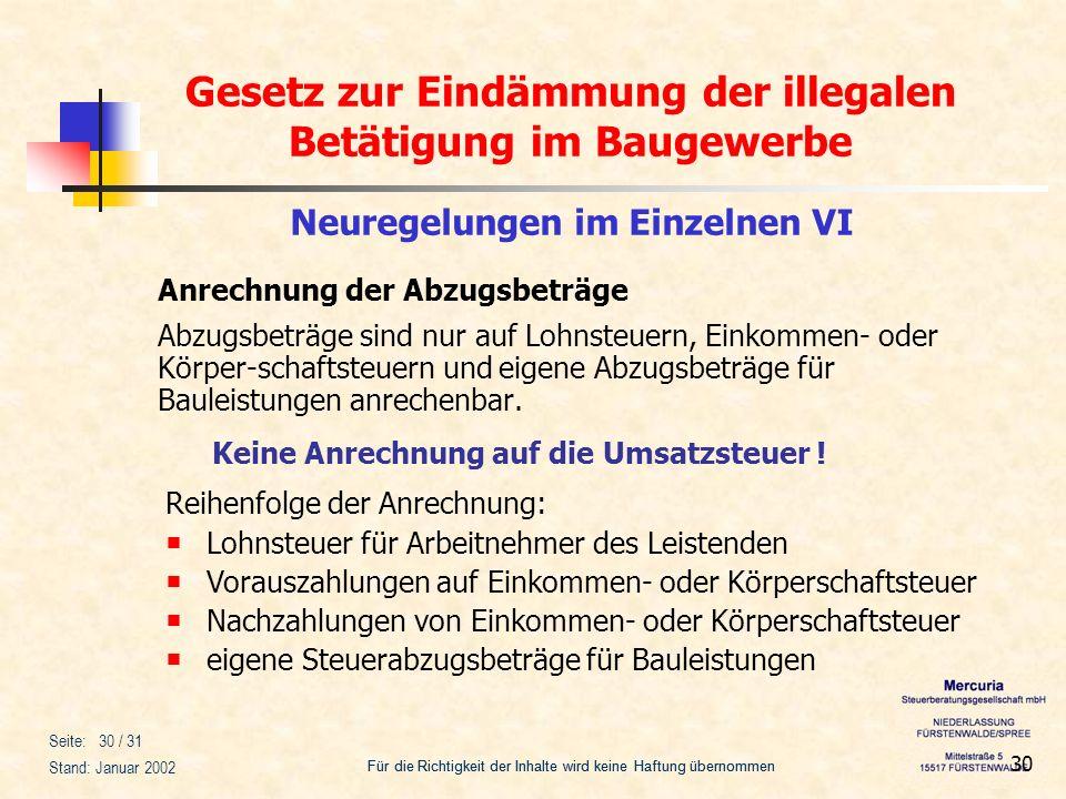 Gesetz zur Eindämmung der illegalen Betätigung im Baugewerbe Für die Richtigkeit der Inhalte wird keine Haftung übernommen Seite: 30 / 31 Stand: Janua