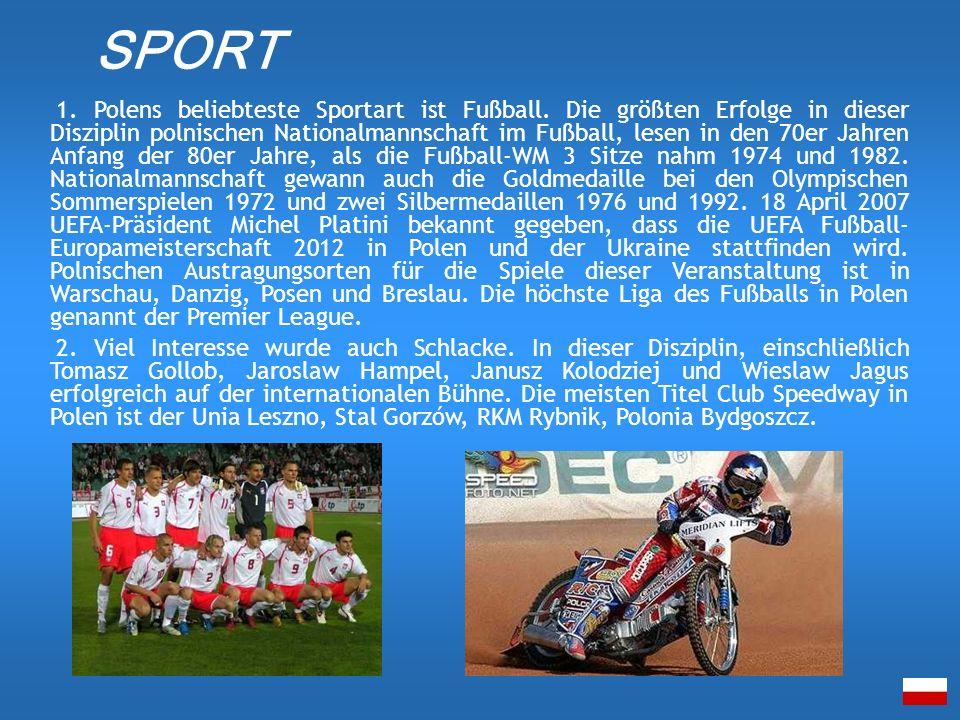 1. Polens beliebteste Sportart ist Fußball. Die größten Erfolge in dieser Disziplin polnischen Nationalmannschaft im Fußball, lesen in den 70er Jahren